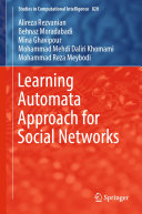 Learning Automata Approach for Social Networks