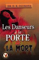 Les Danseurs a la Porte de la Mort [Pdf/ePub] eBook