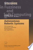 Autonomous Robotic Systems Book PDF