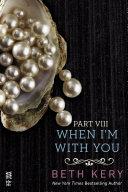 When I'm With You Part VIII [Pdf/ePub] eBook