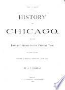 History of Chicago  Ending with the year 1857 Book