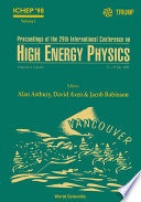 Proceedings Of The 29th International Conference On High Energy Physics  Ichep  98  In 2 Volumes  Book
