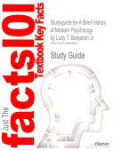 Outlines and Highlights for Brief History of Modern Psychology by Benjamin  Isbn