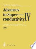 Advances in Superconductivity IV Book