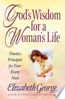 God's Wisdom for a Woman's Life