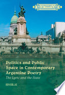 Politics and Public Space in Contemporary Argentine Poetry