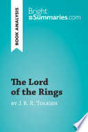 The Lord of the Rings by J  R  R  Tolkien  Book Analysis