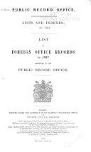 List of Foreign Office Records to 1837  Preserved in the Public Record Office