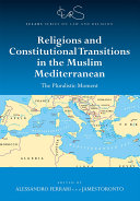 Pdf Religions and Constitutional Transitions in the Muslim Mediterranean Telecharger