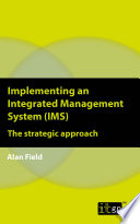 Implementing an Integrated Management System (IMS)