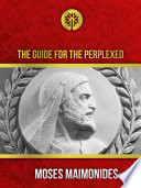 The Guide for the Perplexed