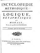 Encyclopedie methodique, ou par ordre de matières: Logique et métaphysique