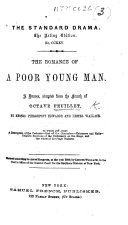 The Romance of a Poor Young Man  A Drama  in Six Tableaux and in Prose   Adapted from the French of O  F   by P  Edwards and L  Wallack