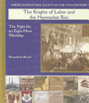The Knights of Labor and the Haymarket Riot