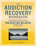The Addiction Recovery Workbook