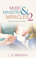 Music  Ministry and Miracles 2
