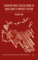 Cloaking White-Collar Crime in Hong Kong's Property Sector Pdf/ePub eBook
