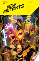 New Mutants By Jonathan Hickman Vol  1