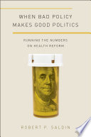 When Bad Policy Makes Good Politics