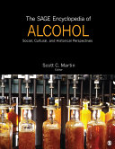 The SAGE Encyclopedia of Alcohol