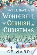 We ll have a Wonderful Cornish Christmas
