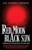 Red Moon, Black Sun