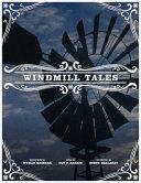 Windmill Tales