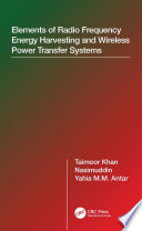 Elements of Radio Frequency Energy Harvesting and Wireless Power Transfer Systems