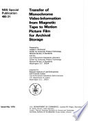 Transfer Of Monochrome Video Information From Magnetic Tape To Motion Picture Film For Archival Storage Book PDF