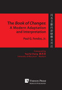 The Book of Changes  A Modern Adaptation and Interpretation