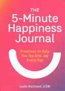 The 5 Minute Happiness Journal