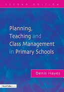 Planning  Teaching and Class Management in Primary Schools  Second Edition