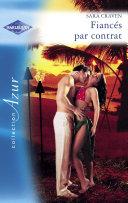 Fiancés par contrat (Harlequin Azur) Pdf/ePub eBook