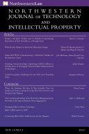 Northwestern Journal of Technology   Intellectual Property  Vol  10 3