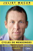 Cycles de mensonges - Grandeur et décadence de Lance Armstrong. L'enquête Pdf/ePub eBook
