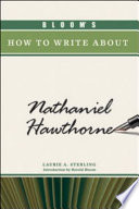 Bloom S How To Write About Nathaniel Hawthorne