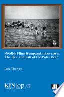 Read Online Nordisk Films Kompagni 1906-1924, Volume 5 For Free