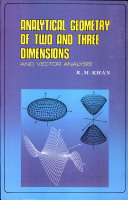 Analytical Geometry Of Two & Three Dimensions & Vector Analysis