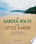 Garden Route and Little Karoo