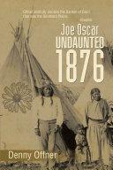 Pdf Joe Oscar Undaunted 1876