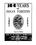 100 Years of Indian Forestry  1861 1961
