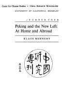 Peking and the New Left  at Home and Abroad Book PDF