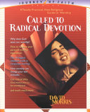 Called to Radical Devotion
