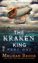 The Kraken King Part I