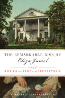 Pdf Remarkable Rise of Eliza Jumel Telecharger