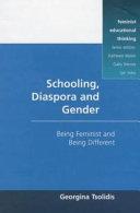 Schooling  Diaspora  and Gender
