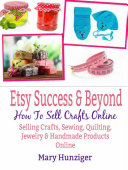 Etsy Success   Beyond  How To Sell Crafts Online