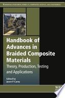 Handbook of Advances in Braided Composite Materials Book