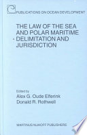 The Law of the Sea and Polar Maritime Delimitation and Jurisdiction