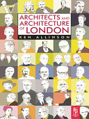 The Architects and Architecture of London